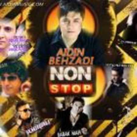 دانلود اهنگ آیدین بهزادی Non Stop Music (Remix)