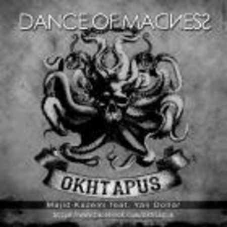 دانلود اهنگ اختاپوس رقص دیوانگی (مجید کاظمی با حضور یان دلار)