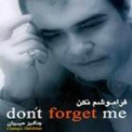 دانلود آلبوم فراموشم نکن از چنگیز حبیبیان