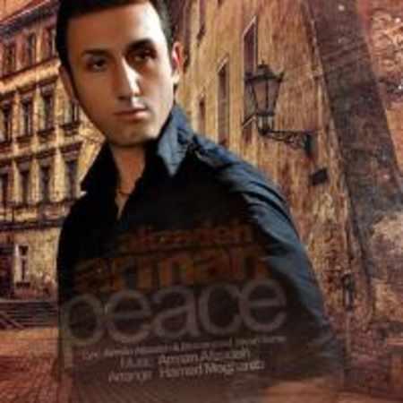 دانلود اهنگ آرمان علیزاده صلح