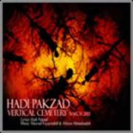 دانلود آلبوم قبرستان ایستاده از هادی پاکزاد