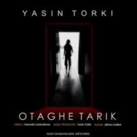 دانلود اهنگ یاسین ترکی اتاق تاریک