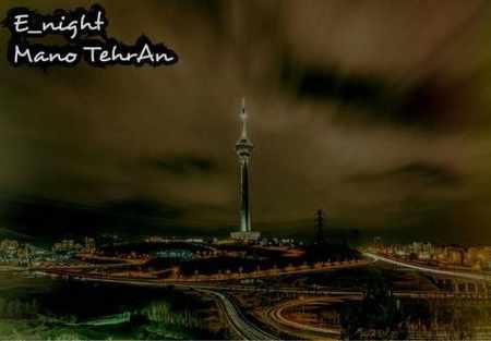دانلود اهنگ اینایت من و تهران