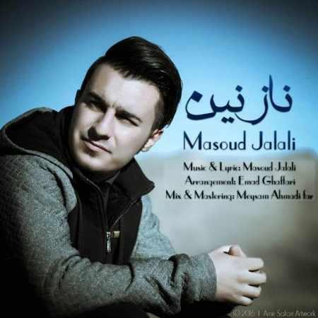 دانلود اهنگ مسعود جلالی نازنین