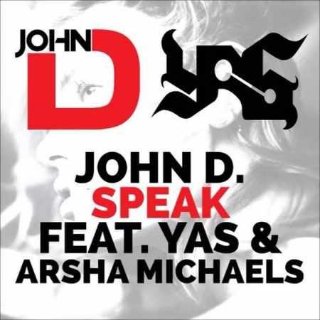 دانلود اهنگ یاس و John D و Arsha Michaels Speak
