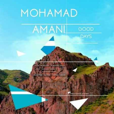 دانلود اهنگ محمد امانی روزای خوب