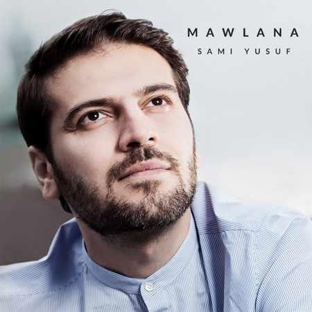 دانلود اهنگ سامی یوسف مولانا